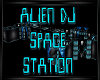 Alien Dj Space Station