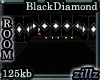 [zllz]Black Diamond Room