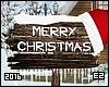 Merry Christmas (Sign).