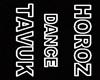 HOROZ DANCE