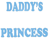 V7 Daddys Princess Sign