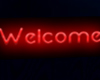 Neon Flashing Welcome