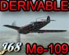 J68 Me-109e Derivable
