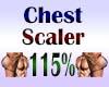 Chest Scaler 115%