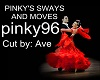 PINKY'S SWAYS AND MOVES