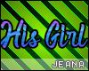 !J! His Girl Head Sign
