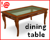 !@ Dining table