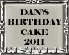 ! Happy BDay Dan Cake