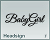 Headsign BabyGirl