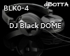 DJ Black DOME