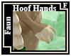 Faun Hoof Hands F
