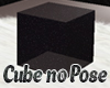 Black Cube without Poses