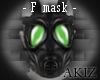 ]Akiz[ T GasMask * F