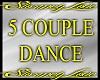 5 Couple Dance