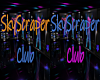 SkyScraper Club Sign