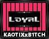 Loyal Badge