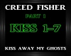 Creed Fisher~Kiss Away 1
