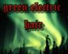 green electric hair