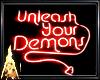 Unleash your Demons