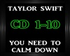 Taylor Swift~You Need To