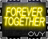 FOREVER TOGETHER NEON