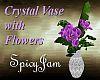 Crystal Vase/Ppl Flowers