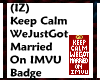 (IZ) Keep Calm Married I