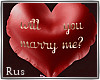 Rus: will you marry me