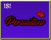 !S! Persuations Sign v1