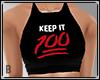 Keep It 100 F