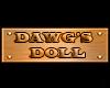DAWGS DOLL