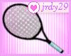 <J> Tennis Racquet <>