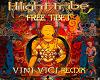 Hilight Tribe-Free Tibet