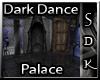 #SDK# Dark Dance Palace