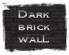 *TY Dark brick walL bg