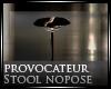 [Nic]Provoc nopose Stool