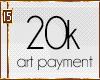 [Art Payment] 20k
