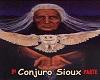 CONJURO SIOUX 2ª PARTE