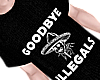 B! goodbye illegals