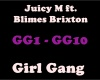 Girl Gang- JuicyM