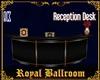 !K! Royal Reception Desk