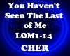 Cher Seen the Last of Me