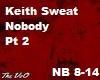 Keith Sweat Nobody