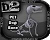 [D2] Dog: Bone