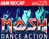 * MOSH *   -- Wild Dance