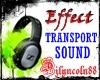 ~TRANSPORT SOUND EFFECT~