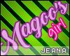 !J! Magoo's Girl Sign