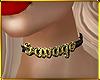 C| Savage Choker