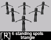 6 Standing Spots 3angle
