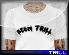 Been Trill - Top